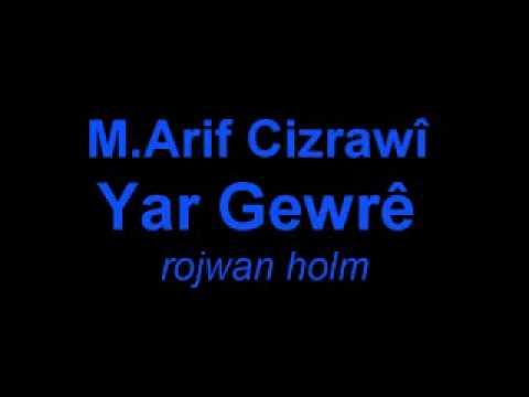 M.Arif Cizrawî Yar Gewrê