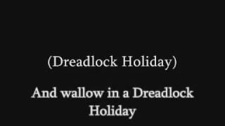 10CC - Dreadlock Holiday (lyrics)