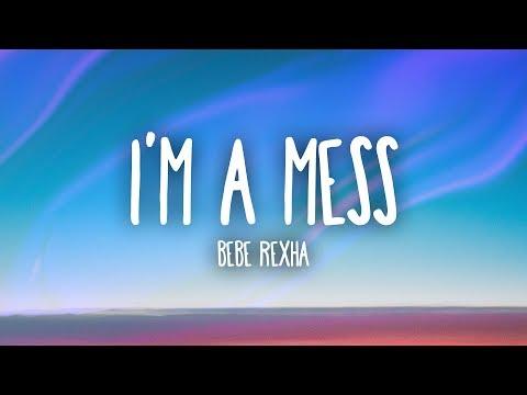 Xxx Mp4 Bebe Rexha I 39 M A Mess Lyrics 3gp Sex