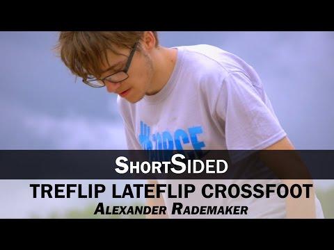 Treflip Lateflip Crossfoot: Alexander Rademaker || ShortSided