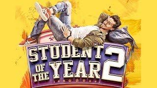 Student Of The Year 2 Official First Look   Tiger Shroff, Disha Patani, Ananya Pandey