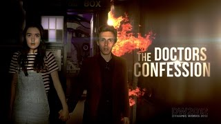 Doctor Who FanFilm Series 4 Prequel - The Doctor's Confession