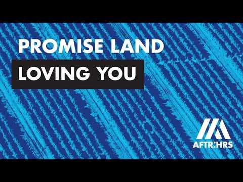 Promise Land - Loving You