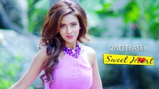 SWEETHEART | Bengali Movie | 2nd Official Teaser | Riaz | Bidya Sinha Saha Mim | 2015