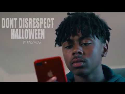 """""""DON'T DISRESPECT HALLOWEEN """" by: KING VADER (FULL VIDEO)"""