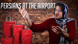 Persians at the Airport | Amir Tavassoly