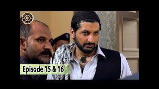 Ghairat Episode 15  & 16 - 9th Oct 2017 - Iqra Aziz & Muneeb Butt - Top Pakistani Drama