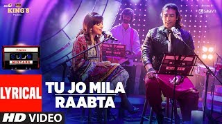 Tu Jo Mila Raabta Lyrical Video | Shirley Setia | Jubin Nautiyal | T-Series Mixtape | T-Series