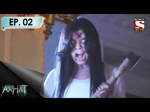 Xxx Mp4 Aahat 6 Bengali আহত Bengali Ep 2 Naina S Fatal Adventure 1st Apr 2017 3gp Sex
