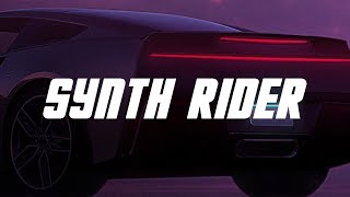 Synth Rider - The 2018 Synthwave / Retrowave / Darksynth Mix