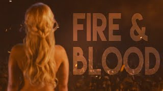 Daenerys Targaryen || Fire and Blood