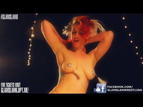 GLAMSLAM 6 Burlesque vs. Wrestling April 29th 2017