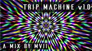 TRIP MACHINE v1.0 | Psytrance Mix | 1080p HD 60FPS (2015)