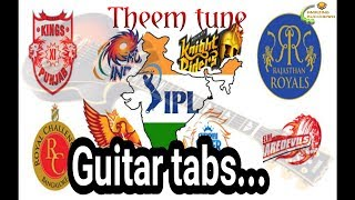 IPL Theme Guitar Tab for for beginners. Learn guitar easily & play guitar