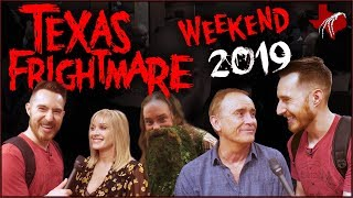 Texas Frightmare Weekend 2019 (Interviews, Fan Meat-Up, and more!)