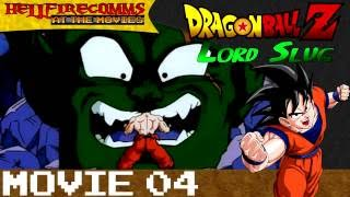 DBZ Movie #4: Lord Slug (AUDIO COMMENTARY)