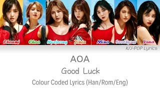 AOA (에이오에이) - Good Luck (굿럭) Colour Coded Lyrics (Han/Rom/Eng)