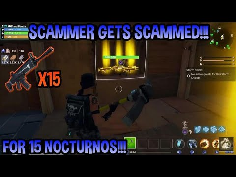 FORTNITE Scammer gets scammed for 15 Nocs MUST WATCH