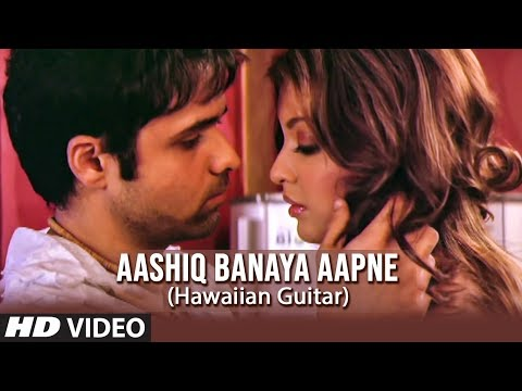 Xxx Mp4 Aashiq Banaya Aapne Title Song Hawaiian Guitar Instrumental Emraan Hashmi Tanushree Dutta 3gp Sex