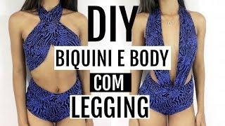 DIY: BIQUINI E BODY COM LEGGING