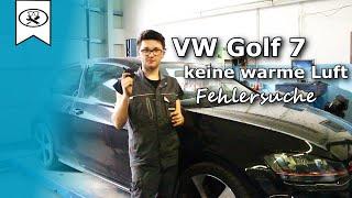 VW Golf 7 Keine Warme Luft Fehlersuche |   No warm air  |  VitjaWolf  |  Tutorial  |  4K