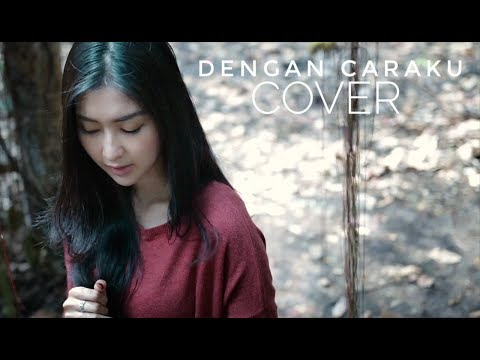 DENGAN CARAKU - Arsy feat Jodie (Cover) Oskar & Kevin