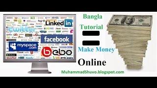 Earn Money Online In Bangladesh (Bangla Tutorial)