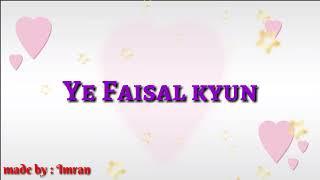 Piya ore piya sad version love status