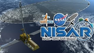 India-US to Launch NISAR, Their First Jointly Developed Satellite
