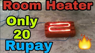 How to make Room Heater at home || Simple homemade room heater
