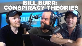 Bill Burr on Conspiracy Theories: About Last Night Podcast Highlight