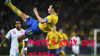 There's Only One ZLATAN | Best Goals and Skills | HD