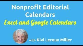 Editorial Calendar Basics for Nonprofits: Excel and Google Calendars
