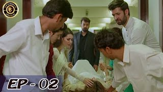 Zakham Episode 02 - 13th May 2017 - Faysal Qureshi - Sarwat Gilani - Top Pakistani Dramas
