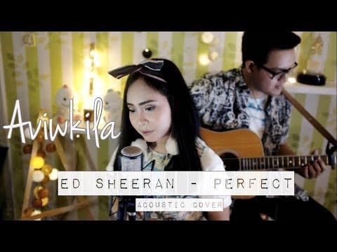 Ed Sheeran - Perfect (Aviwkila Cover)