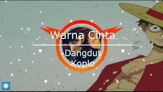 lagu warna cinta dangdut koplo