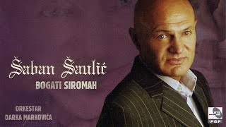 Saban Saulic - Ajd didemo Rado - (Audio 2006)