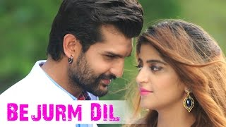New Punjabi Songs 2016 - BEJURM DIL - Latest Punjabi Songs 2015 || KAMAL KHAN || Munde Kamaal De