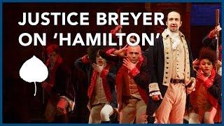 Justice Breyer: Rap Music, History, & Hamilton