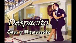 DESPACITO - Ana y Fernando (Mi Corazón Es Tuyo)