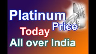 Platinum rate today in Inadia, Chennai, Mumbai, Delhi, Hyderabad, Bengulore, Kolkata, Kerala  