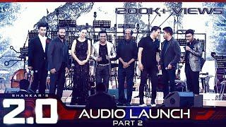 2.0 Audio Launch - Part 2 | Rajinikanth, Akshay Kumar | Shankar | A.R. Rahman