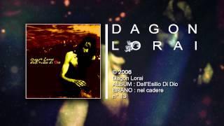 Dagon Lorai - nel cadere