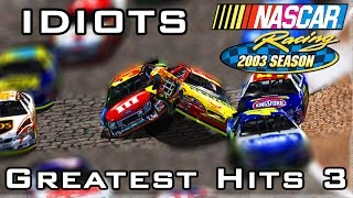 Idiots of NASCAR: Greatest Hits 3