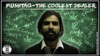 Mushtaq - The Coolest Dealer | Nazar Battu