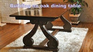 Building an oak dining table