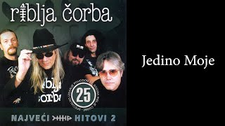 Riblja Corba - Jedino moje - (Audio 2004)