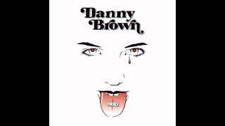 Danny Brown - Detroit 187 feat Chip$