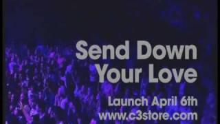 SNEAK PREVIEW - Send Down Your Love - C3 Church Sydney