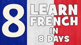Learn French in 8 days # Day 1